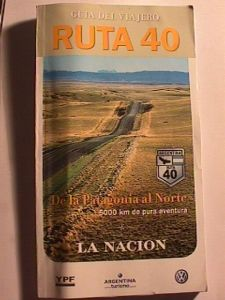 Guide book on Route 40 Argentina by La Nacion